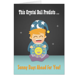 Crystal Ball Fortune Teller Cheer Up Friend Card