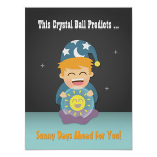 Crystal Ball Fortune Teller Cheer Up Friend Poster