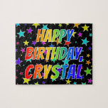 "[ Thumbnail: ""Crystal"" First Name, Fun ""Happy Birthday"" Jigsaw Puzzle ]"
