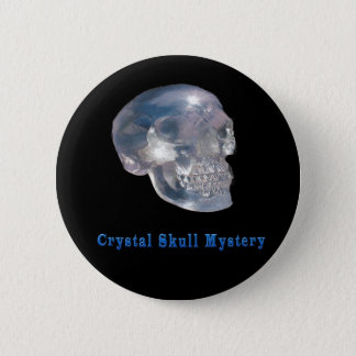 Crystal skull mystery pinback button