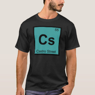 Cs - Castro Street San Francisco Chemistry Symbol T-Shirt