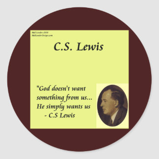"CS Lewis ""God Wants You"" Quote Classic Round Sticker"