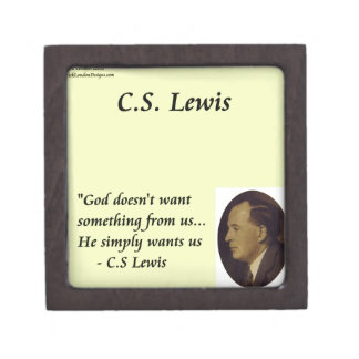"CS Lewis ""God Wants You"" Quote Premium Jewelry Boxes"