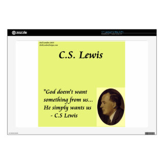 "CS Lewis ""God Wants You"" Quote Skins For 17"" Laptops"