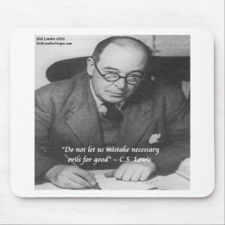 CS Lewis & Necessary Evil Quote Mouse Pads