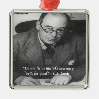 CS Lewis & Necessary Evil Quote Square Metal Christmas Ornament