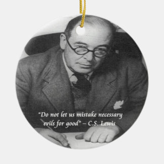 CS Lewis & Necessary Evil Quote Double-Sided Ceramic Round Christmas Ornament
