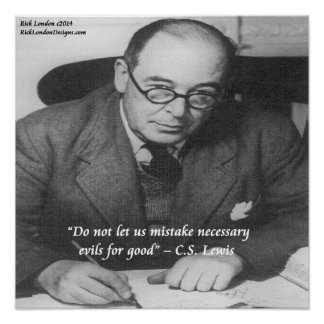 """CS Lewis """"Necessary Evils"""" Quote Poster Posters"""