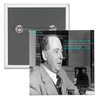 """CS Lewis & """"Other Worlds"""" Quote Pinback Button"""