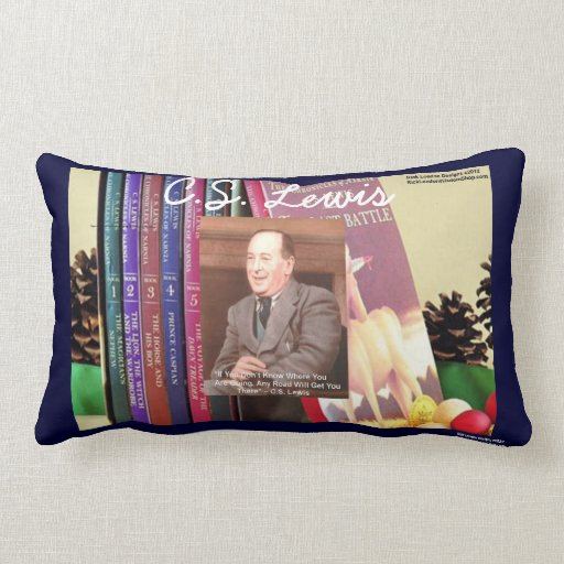 """CS Lewis & Quote """"Road 2 Nowhere"""" In Front Of Narn Pillows"""