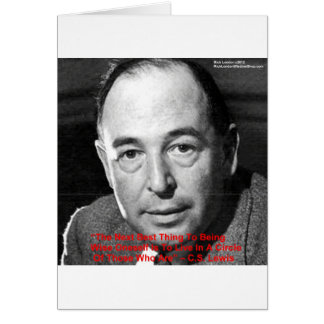 """CS Lewis """"Surround Yourself"""" Wisdom Quote Gifts Card"""