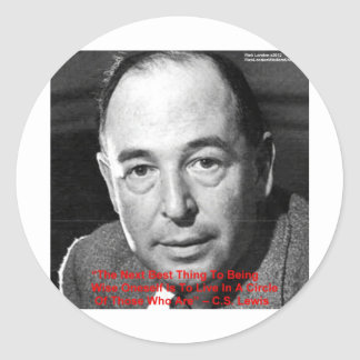 "CS Lewis ""Surround Yourself"" Wisdom Quote Gifts Classic Round Sticker"