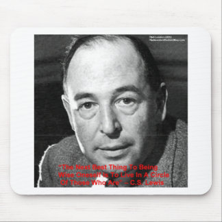 "CS Lewis ""Surround Yourself"" Wisdom Quote Gifts Mouse Pad"
