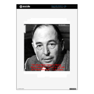 """CS Lewis """"Surround Yourself"""" Wisdom Quote Gifts Skin For iPad 2"""