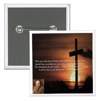 CS Lewis W/Christian-Theme & Quote Gifts & Tees Pinback Button