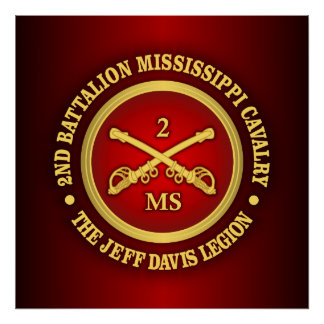 CSC -2nd Battalion Mississippi Cavalry Poster