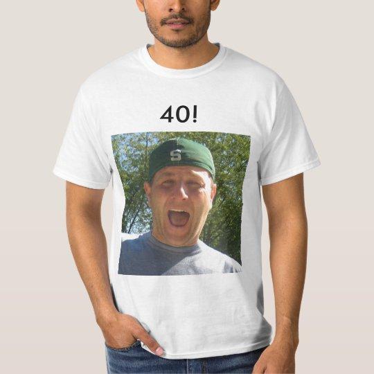 cschm, 40! T-Shirt