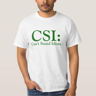 CSI Can't Stand Idiots Light Apparel Shirt
