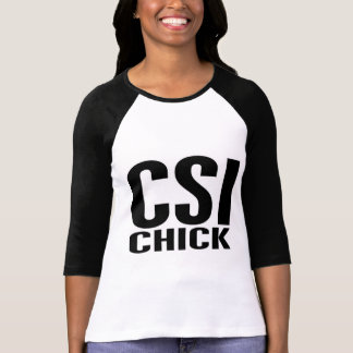 CSI Chick 1 T-Shirt