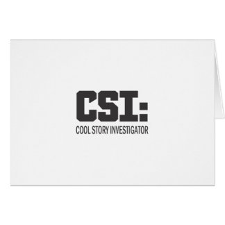 CSI: Cool Story Investigator Greeting Cards