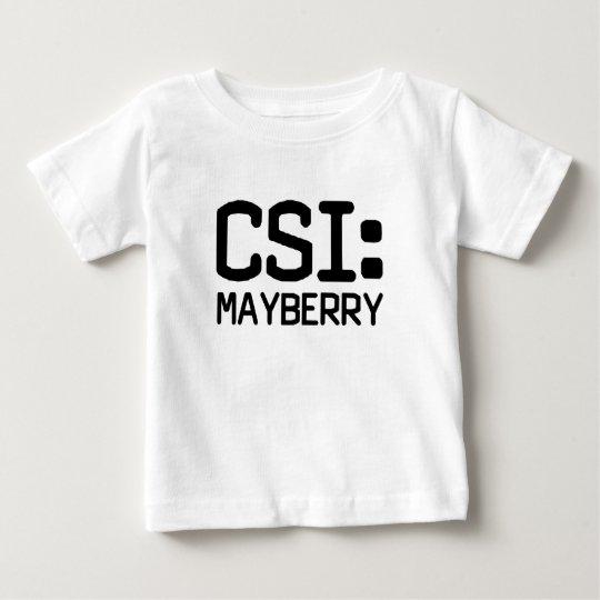 CSI Mayberry Baby T-Shirt