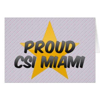 Csi orgulloso Miami Tarjeta De Felicitación