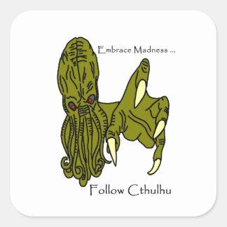 Cthulhu Embrace Madness Square Sticker