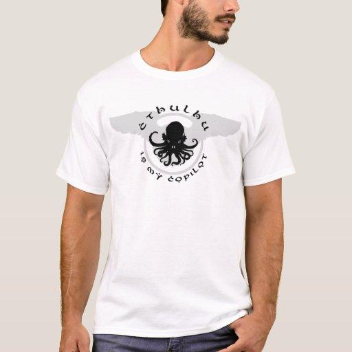 Cthulhu es mi camiseta básica del copiloto