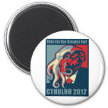 Cthulhu for President- 2012 2 Inch Round Magnet