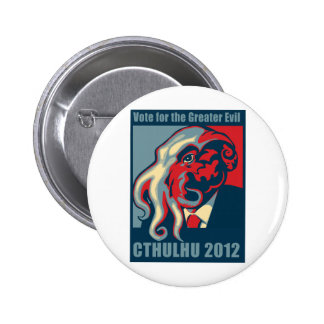 Cthulhu for President- 2012 2 Inch Round Button