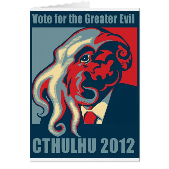 Cthulhu for President- 2012 Card