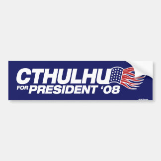 Cthulhu for President Bumper Sticker Car Bumper Sticker
