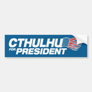 Cthulhu for President Car Bumper Sticker