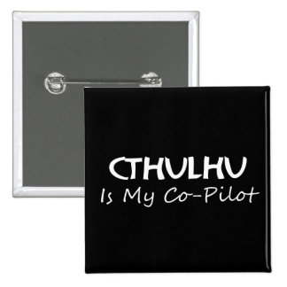 Cthulhu Is My Co-Pilot Buttons