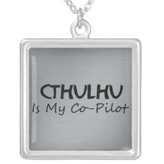 Cthulhu Is My Co-Pilot Square Pendant Necklace