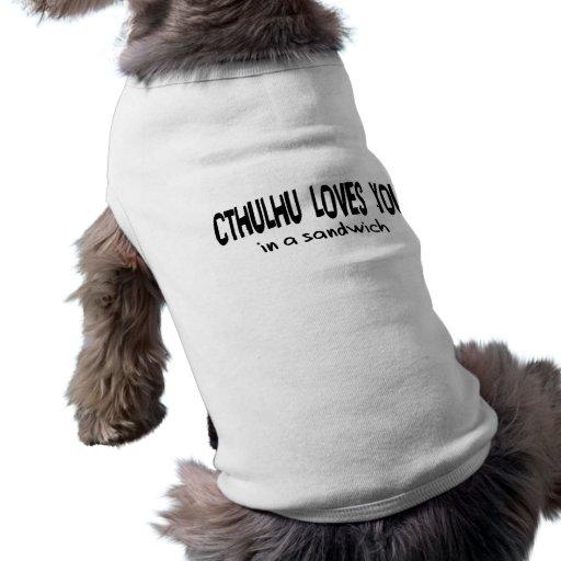 Cthulhu le ama playera sin mangas para perro