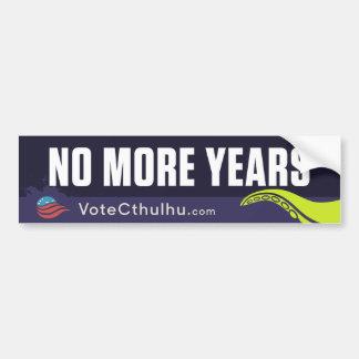 Cthulhu para el presidente 2016 no más de años pegatina para auto