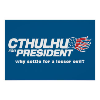 Cthulhu para presidente Poster