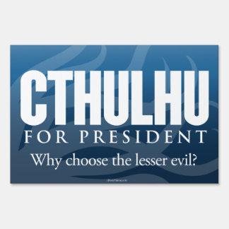 Cthulhu para presidente Yard Sign Letrero