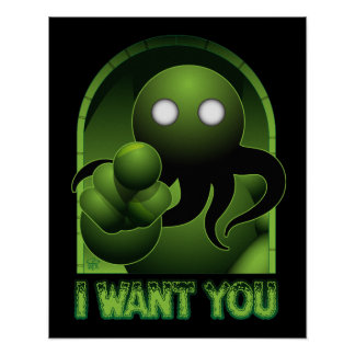 Cthulhu Wants You Poster