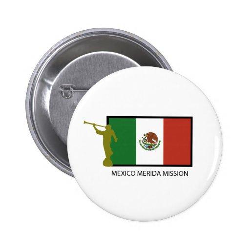CTR DE LA MISIÓN LDS DE MÉXICO MÉRIDA PIN