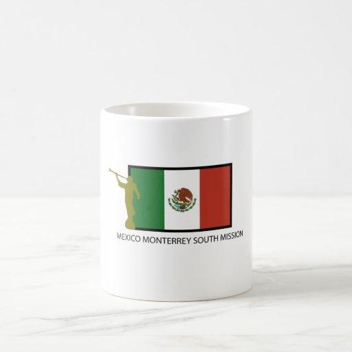 CTR DEL SUR DE LA MISIÓN LDS DE MÉXICO MONTERREY TAZA CLÁSICA