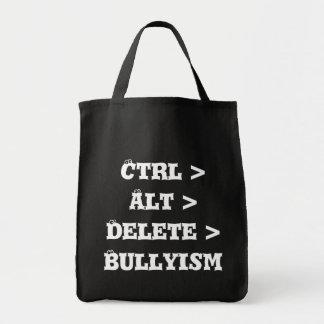 Ctrl > Alt > cancelación > Bullyism - matón anti Bolsa Tela Para La Compra