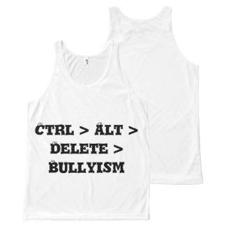 Ctrl > Alt > Delete > Bullyism - Anti Bully All-Over-Print Tank Top