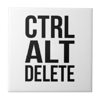 Ctrl+Alt+Delete Ceramic Tile