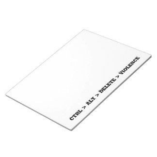Ctrl > Alt > Delete > Violence - Anti Bully Memo Note Pad