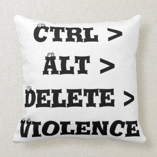 Ctrl > Alt > Delete > Violence - Anti Bully Pillow