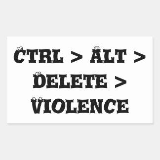 Ctrl > Alt > Delete > Violence - Anti Bully Rectangular Sticker