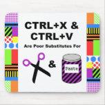 CTRL+X & CTRL+V vs. Scissors & Paste Mousepad