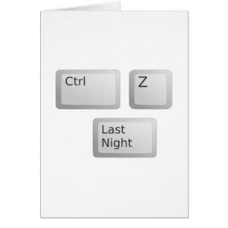 Ctrl Z Undo Last Night Please Card